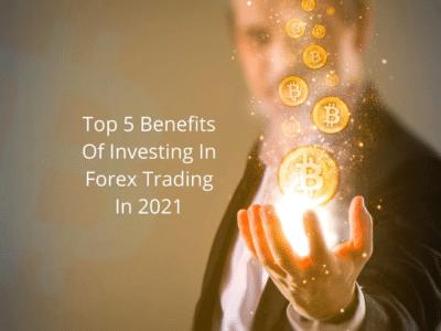 Investing In Forex In 2021